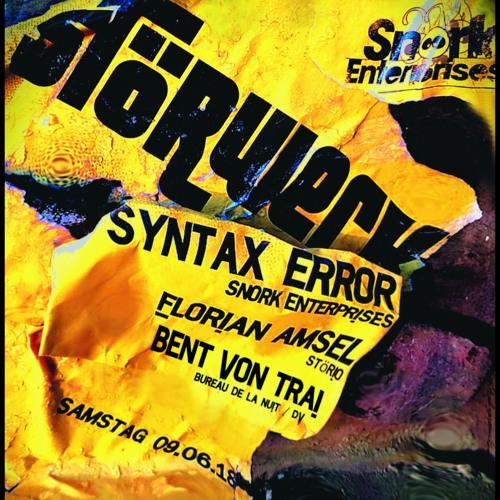 SYNTAX ERROR @ Störwerk 09.06.18 (only vinyl)