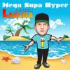 Marc Laguna - Mega Supa Hyper