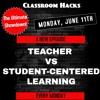 """Episode 7: """"Teacher vs Student Centered Learning"""""""
