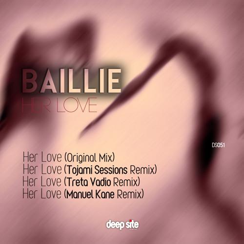 BAILLIE - Her Love (Treta Vadio Remix)