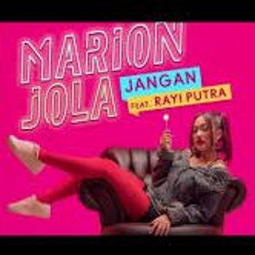 Marion Jola Ft Rayi Putra - Jangan (COVER) Piano Version By Ade Wibowo P