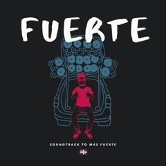 Fuerte - Soundtrack to film Más Fuerte