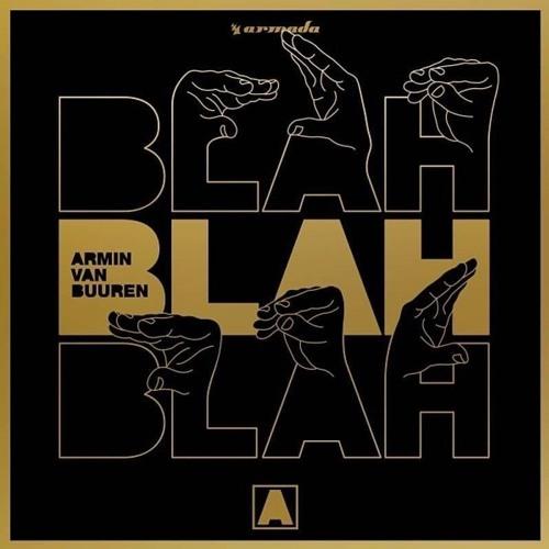 Armin van Buuren - Blah Blah Blah (Riko & Dave PSI Edit)