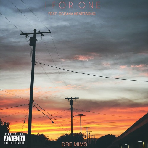 I For One Ft. Oceana Heartsong (Prod. Young Taylor)