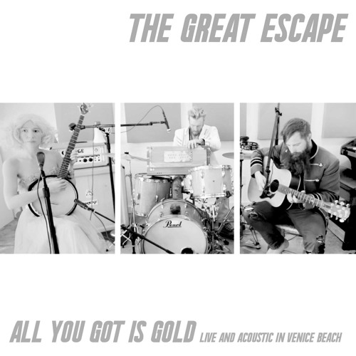 All You Got Is Gold (Live And Acoustic In Venice Beach)