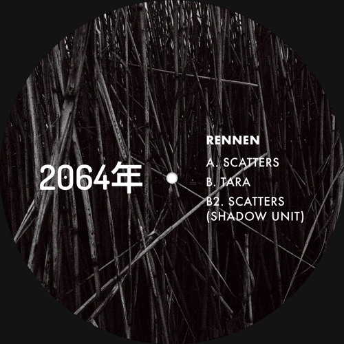 RENNEN - SCATTERS EP [2064å¹´ Recordings]