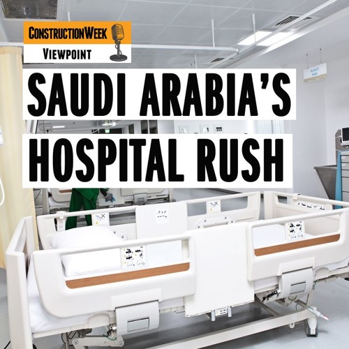 Episode 9 - Saudi Arabia's Hospital Rush