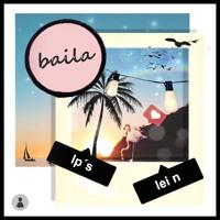 LP'S & LEI N - Baila