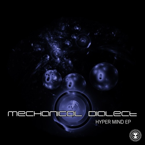 Mechanical Dialect - Hyper Mind EP
