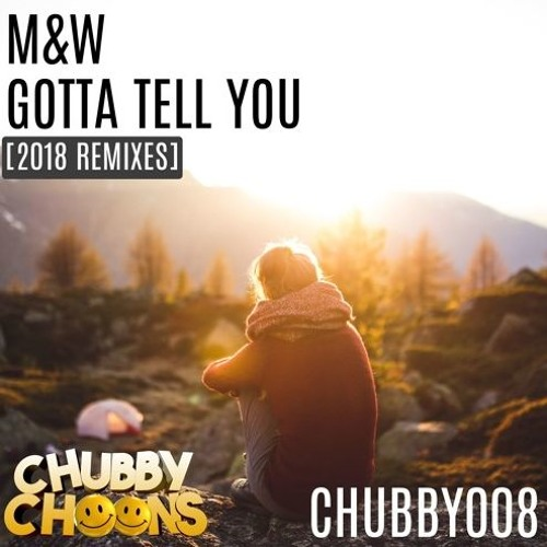 M&W - Gotta Tell You (Dave Invade Remix)