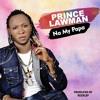 Prince Lawman - Na My Papa