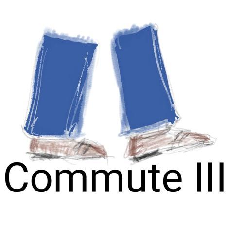 Commute III