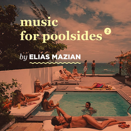 Music For Poolsides II