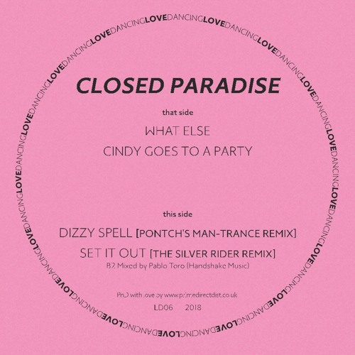 Sleazy Peek: Closed Paradise - Dizzy Spell (Pontch's Man-Trance Remix) [Lovedancing]