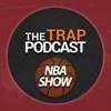 Download The Trap NBA Show S02E19 Mp3