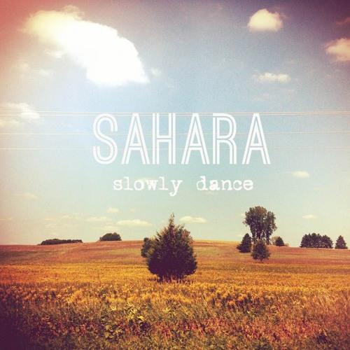SAHARA-Slowly Dance (TEASER)