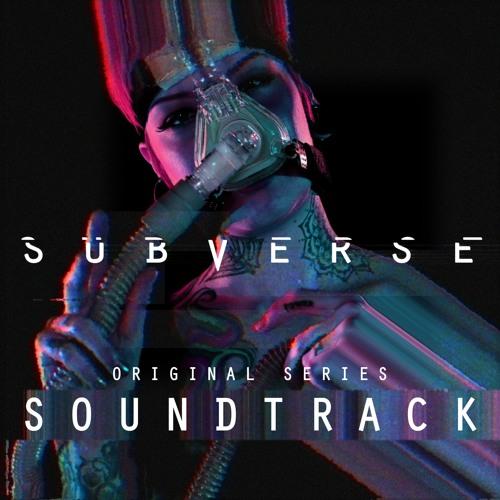 Subverse OST (Original Series Soundtrack)