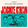 Jackie Chan (Remix)
