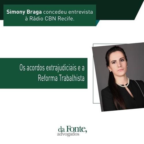 Entrevista Simony Braga - Rádio CBN Recife - 08-06-2018