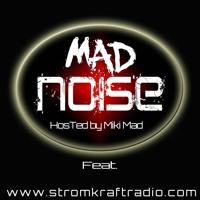 Mad Noise Radio May 2018  - Ivankof