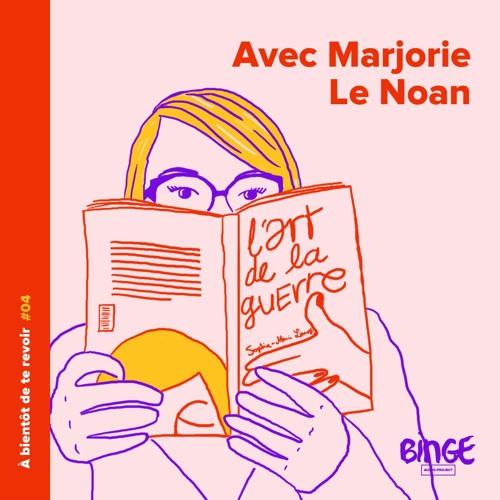 #04 - Marjorie Le Noan
