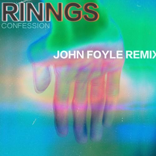 Confession   (John Foyle Remix)