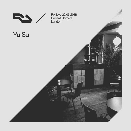 RA Live - 20.05.18 - Yu Su at Brilliant Corners
