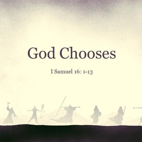 God Chooses