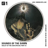 Sounds of the Dawn NTS Radio May 26th 2018 VALLEY OF THE SUN SPECIAL PART III
