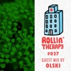 Just Green - Rollin' Therapy n°27 09.06.18 Guest Mix : Olski