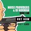 Noise Providers and Dj Norman - Here I Am