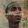 Undeniable (Interlude)