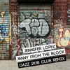 Jennifer Lopez -Jenny From The Block (DAZZ 2k18 Club Remix) [Free Download]