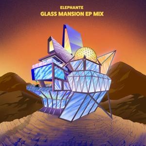 Elephante - 'Glass Mansion' EP Mix 2018-06-11 Artwork