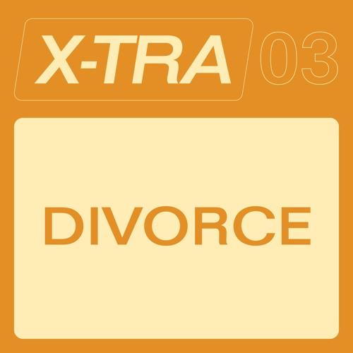 XTRAMIX03 — DIVORCE