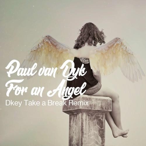 For an Angel (Dkey Take a Break Remix)