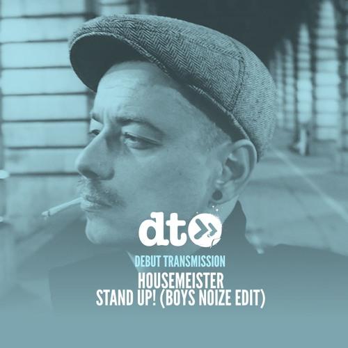 Housemeister - Stand Up! (Boys Noize edit)