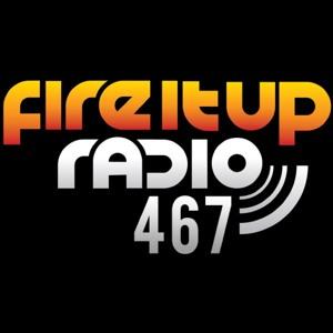 Eddie Halliwell - Fire It Up 467 2018-06-11 Artwork