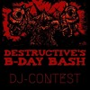Oktez - Destructive's B - Day Bash dj contest
