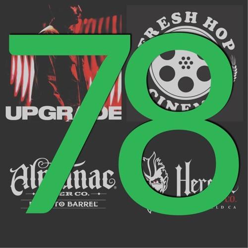 "78. ""Upgrade"" // Almanac // Heretic"