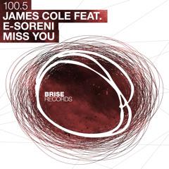 James Cole - Miss You feat. E-Soreni