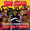 Big Shaq - Man Don't Dance (Hak op de Tak x Thornballin' Bootleg) [FREE]