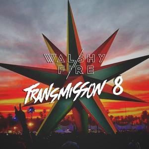 Walshy Fire - Transmission Mix #8 2018-06-11 Artwork