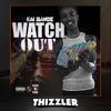 Kai Bandz - Watch Out [Thizzler.com Exclusive]