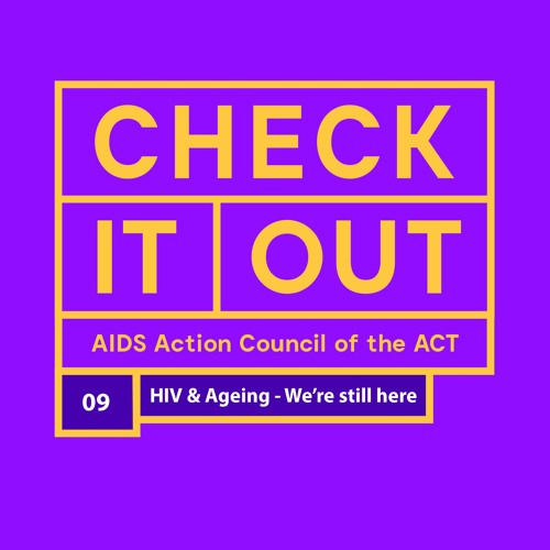 HIV & Ageing - We're still here