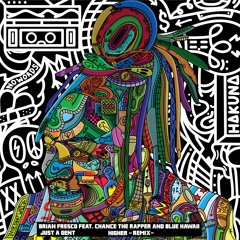 Higher (feat. Chance the Rapper & Blue Hawaii) [Just A Gent Remix]