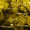 Download Cashmere Cat, Major Lazer & Tory Lanez - Miss You(Decoherence Remix) Mp3