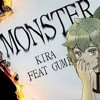 KIRA - MONSTER Ft. GUMI English (VOCALOID Original)