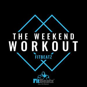 FitBeatz - The Weekend Workout 217 2018-06-13 Artwork