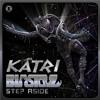 Blastoyz - Step Aside (Katri Remix) FREE DOWNLOAD !